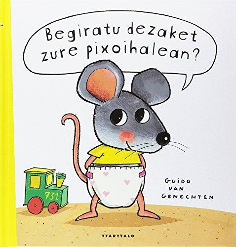 Begiratu dezaket zure pixoihalean ? por Guido Van Genechten