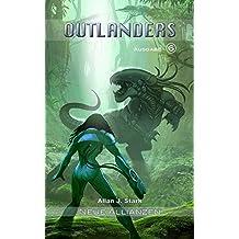 Outlanders 6: Neue Allianzen