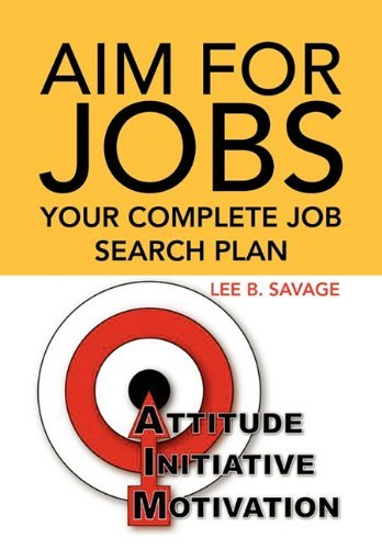 Aim for Jobs by Lee B. Savage (2010-11-24)