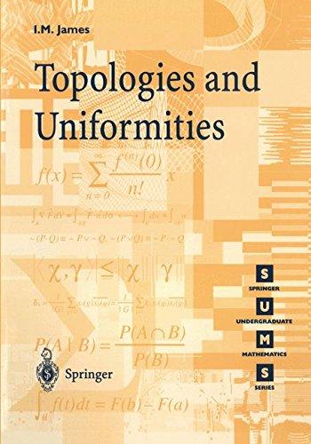 Topologies and Uniformities par Ioan M. James