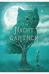 Der Nachtgärtner Hardcover