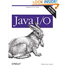 Java I/O: Tips and Techniques for Putting I/O to Work