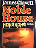 James Clavell: Noble House - James Clavell