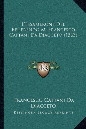 L'Essamerone del Reuerendo M. Francesco Cattani Da Diacceto (1563)