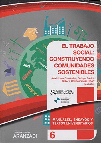 El trabajo social construyendo comunidades sostenibles: XXII Congreso estatal y I Congreso Iberoamericano de servicio social (Monografía) por Christian Felber
