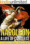 Napoleon: A Life of Conquest | The Tr...