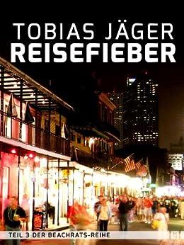 Reisefieber (Beachrats 3) (German Edition) by [Jäger, Tobias]