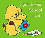 Spot Loves School
