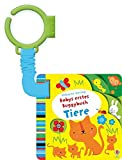 Babys erstes Buggybuch: Tiere: ab 1 Monat