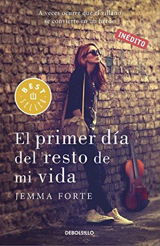 El primer día del resto de mi vida por Jemma Forte