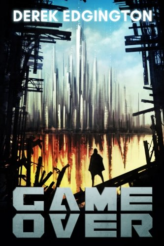 Game Over: Volume 1 (A Series of Ends)