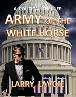Army of the White Horse (Cody Bryant Mystery Book 2) (English Edition) par [LaVoie, Larry]