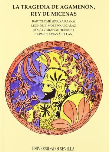 La tragedia de Agamenón, Rey de Micenas (Serie Literatura) por Vv.Aa.