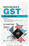 Step by Step Guide to GST - Compliances  Made Easy