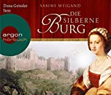 Die silberne Burg - Sabine Weigand