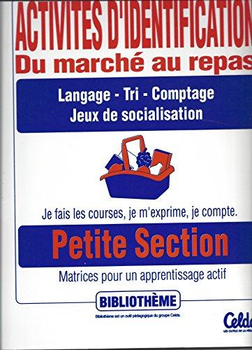 activites d'identification : du marché au repas Petite section