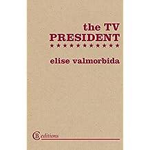 The TV President