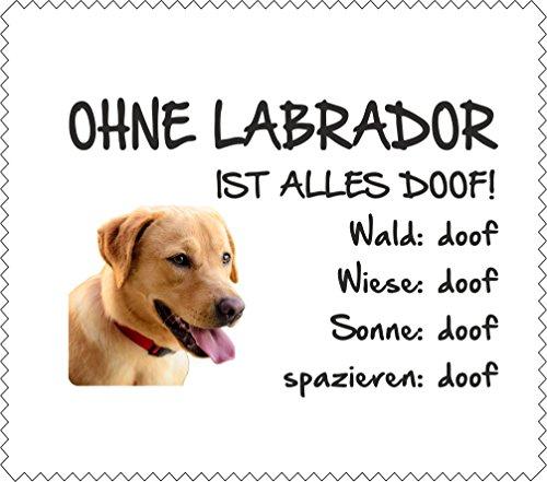 AdriLeo Brillenputztuch Displaytuch - Ohne Labrador ist Alles doof! GELBER Labrador- 15x17cm