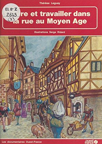 Vivre et travailler dans la rue au Moyen Âge