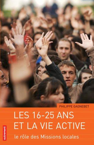 Les 16-25 ans et la vie active : Le rôle des missions locales