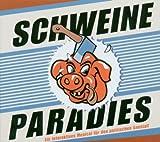 Schweineparadies gebraucht kaufen  Wird an jeden Ort in Deutschland