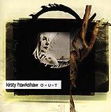 Songtexte von Kirsty Hawkshaw - O<U>T