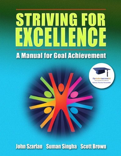 striving-for-excellence-a-manual-for-goal-achievement-by-john-szarlan-2010-08-23