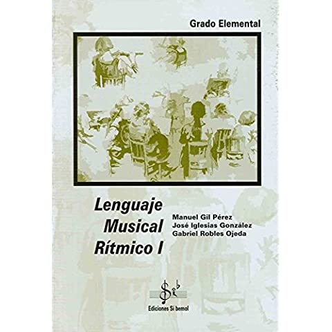 SIBEMOL - Lenguaje Musical Ritmico 1º (Robles Ojeda)