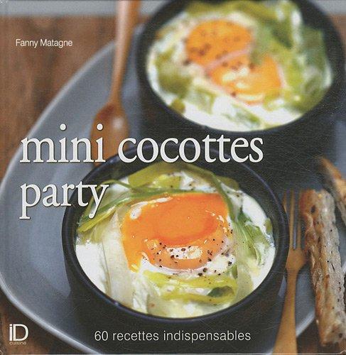 MINI COCOTTES PARTY par Fanny Matagne