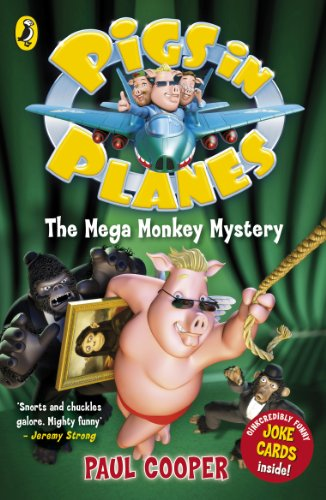 Pigs in Planes: The Mega Monkey Mystery (English Edition)