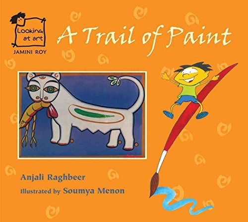 Jamini Roy: A Trail of Paint (Looking at Art) by Anjali Raghbeer (2010-08-06)