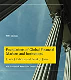 Foundations of Global Financial Markets and Institutions (Mit Press)