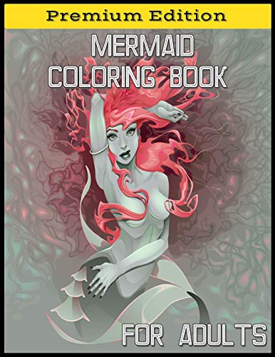 Mermaid Coloring Book for Adults: Beautiful Creatures, Cute Mermaids, Fantasy Scenes for Relaxation (Januar Kinder Für Basteln)