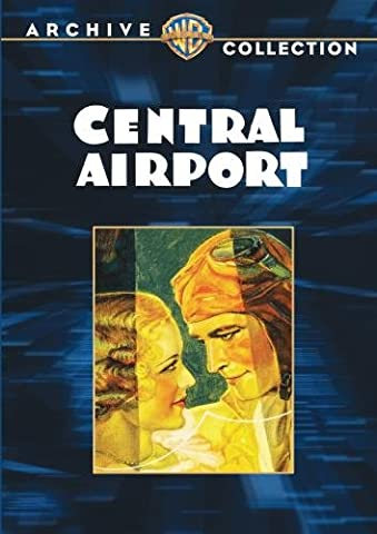 Central Airport [DVD] [1932] [Region 1] [US Import] [NTSC]