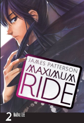 Maximum Ride, the Manga, Vol. 2 (Maximum Ride (Yen Press))