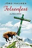 'Felsenfest: Alpenkrimi' von Jörg Maurer