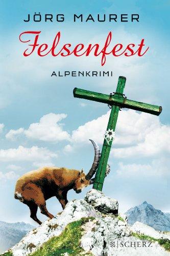 Buchseite und Rezensionen zu 'Felsenfest: Alpenkrimi' von Jörg Maurer