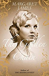 The Golden Chain by Margaret James (2012-05-01)