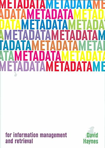 [Metadata for Information Management and Retrieval] (By: David Haynes) [published: October, 2004]