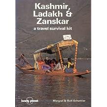 Lonely Planet Kashmir Ladakh and Zanskar: A Travel Survival Kit (Lonely Planet Travel Survival Kit)