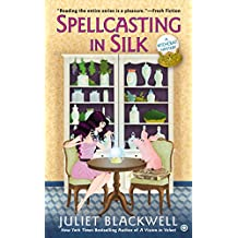 Spellcasting In Silk: A Witchcraft Mystery