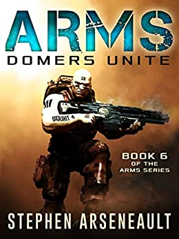 ARMS Domers Unite (English Edition) di [Arseneault, Stephen]