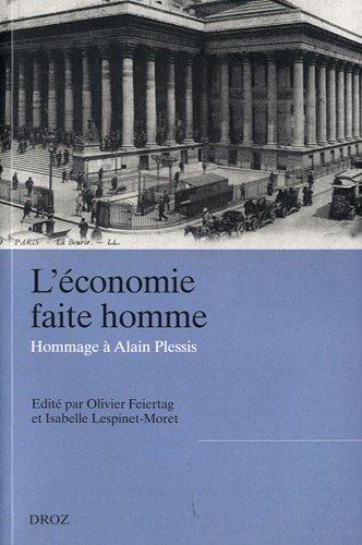 L'économie faite homme : Hommage à Alain Plessis