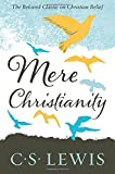 Mere Christianity (C.S. Lewis Signature Classic)