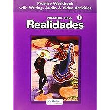Prentice Hall Spanish: Realidades Practice Workbook/Writing Level 1 2005c
