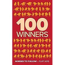 100 Winners: Horses To Follow Flat 2019