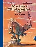 Norbert Nackendick: oder Das nackte Nashorn