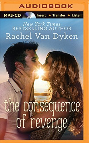 The Consequence of Revenge by Rachel Van Dyken (2015-06-09)