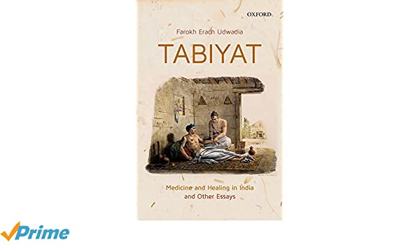 Tabiyat: Medicine and Healing in India: Amazon co uk: Dr