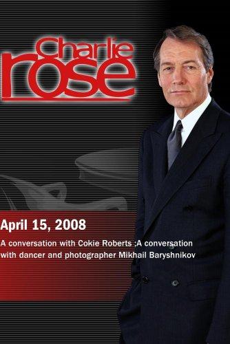 charlie-rose-cokie-roberts-mikhail-baryshnikov-april-15-2008-dvd-ntsc